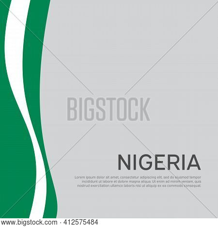 Abstract Waving Nigeria Flag. Creative Background In Nigeria Flag Colors For Holiday Card Design. Na
