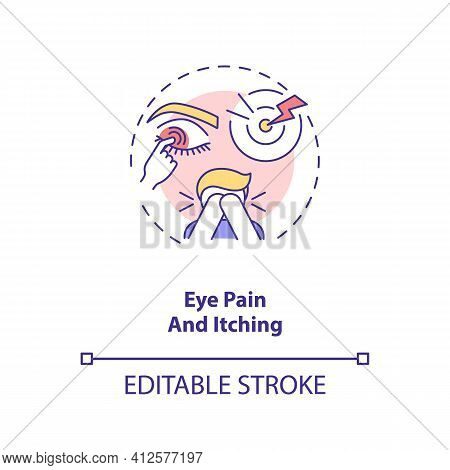 Eye Pain And Itching Concept Icon. Emergency Eye Exam Reasons. Eye Specialist Or Doctor Treatment Id