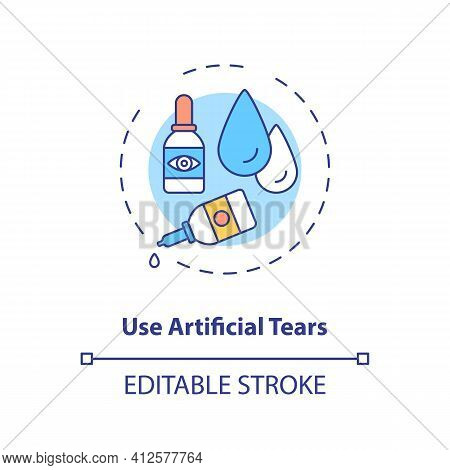 Use Artificial Tears Concept Icon. Digital Eyestrain Prevention Tips. Eyedrops Used To Lubricate Dry