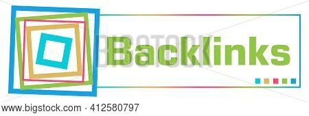 Backlinks Text Written Over Green Colorful Background.