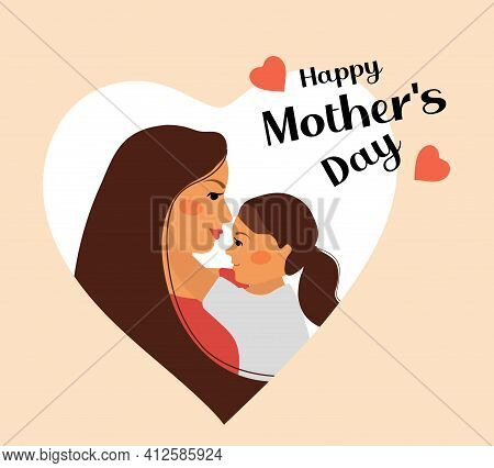 Happy Mothers Day. Child Daughter And Mom Hug. Mum And Girl Smiling And Hugging. Cute Little Baby Hu