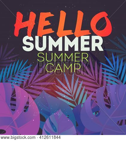 Hello Summer Holiday And Summer Camp Poster. Traveling Template Poster , Vector Illustration. Holida