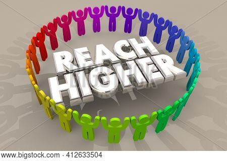 Reach Higher Together People Working on Ambitious Goal 3d Illustration