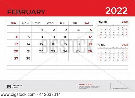 Desk Calendar 2022 Design, February 2022 Template, Week Start On Sunday, Planner Design, Wall Calend