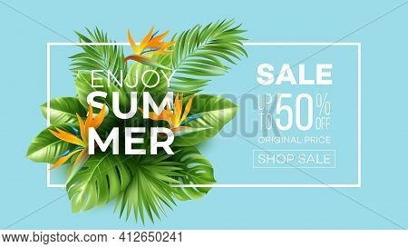 Summer Tropical Background With Strelitzia Flowers And Tropical Leaves. The Inscription Summer Sale