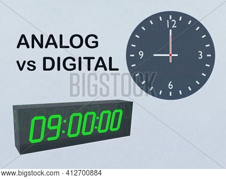 3d Illustration Of Analog Vs Digital Title With An Analog Clock And A Digital Clock, Isolated Over P
