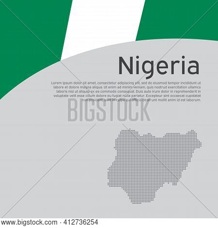 Abstract Nigeria Flag, Mosaic Map. Creative Background In Nigeria Flag Colors For Holiday Card Desig