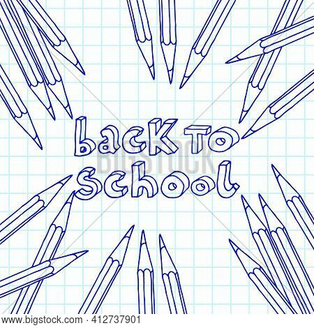 Hand Drawn Vector Doodle Back To School Outline Words In Scattered Pencils Frame Over Chequered Note
