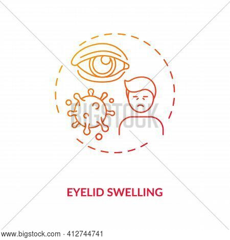 Eyelid Swelling Concept Icon. Emergency Eye Exam Reasons. Infection And Painful Trauma Results For B