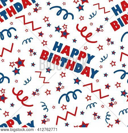 Happy Birthday Greeting Text Seamless Vector Pattern Background. Fun Red, Blue, White Backdrop With