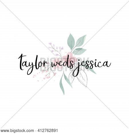 Taylor Weds Jessica, A Beautiful And Stunning Watercolour Signature Logo With Green Leaves And Pink