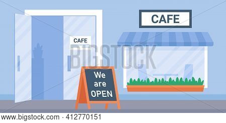 Street Cafe Exterior House With Window And Glass Door And We Are Open Board. Coffeeshop Urban Buildi