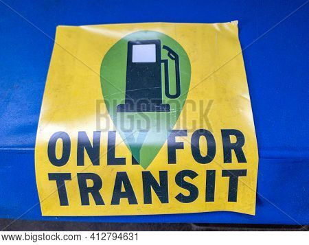 Budapest, Hungary - February 20, 2021: Only For Transit Label Sticker For Vehicles In Transit Throug