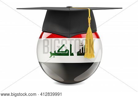 Education In Iraq Concept. Iraqi Flag With Graduation Cap, 3d Rendering Isolated On White Background