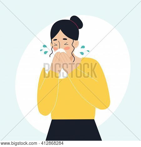 The Sick Woman Has A Runny Nose, Sneezing. The Concept Of Sick People, Fever, Colds And Viral Diseas