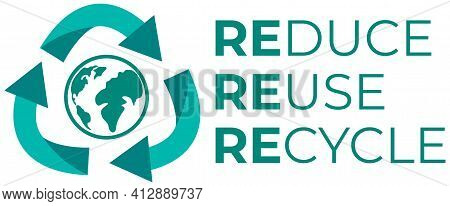 Illustration Of Recycle Symbol With Arrows And Eco Label With Reduce Reuse Recycle Concept