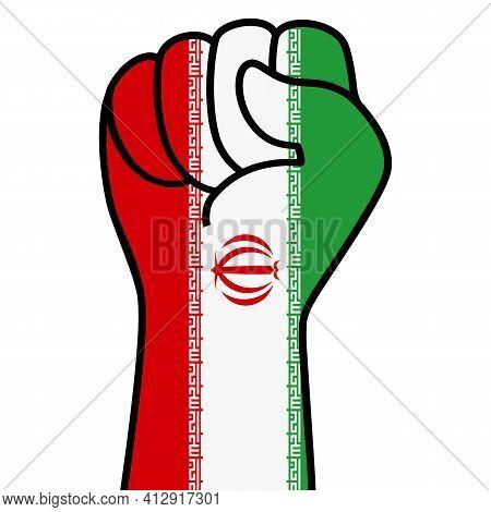 Raised Fist Iran Flag. Iranian Hand. Fist Shape Iran Flag Color. Patriotic Demonstration, Rebel, Pro