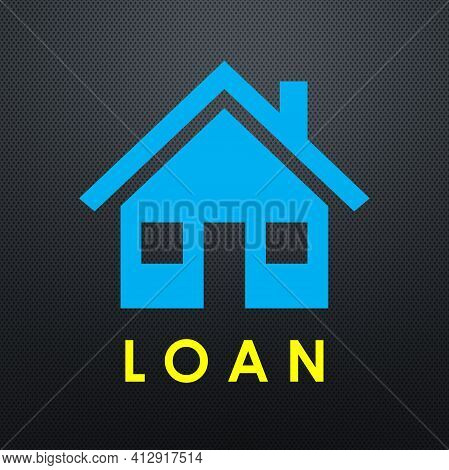 The Illustration Shows A Picture Of House And The Word Loan.
