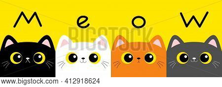 Meow. Cat Kitten Set. Square Head Face Banner. Cute Cartoon Character. Kawaii Baby Pet Animal. Yello