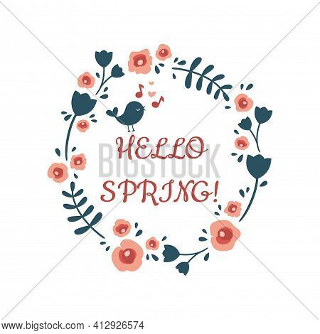 Hello Spring Lettering Floral Vintage Frame. Flowers And Leaves Shabby Chic Vector Design, Cookie Fo
