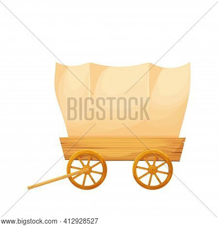 Wooden Covered Wagon, Retro Rural Transport In Cartoon Style Isolated On White Background Stock Vect