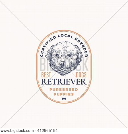 Certified Dog Breeder Frame Badge Or Logo Template. Hand Drawn Retriever Puppy Face Sketch With Retr