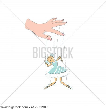 A Hand Manipulating A Doll, A Puppet. An Obedient Dancer, The Ballerina Is Tied With Threads To The
