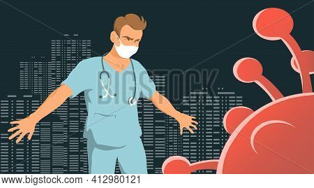 Doctor Man Saves City From Coronavirus. Courageous Hero. Vector Cartoon Illustration Concept