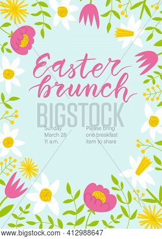 Easter Brunch Invitation. Cute Floral Frame And Hand Written Lettering.