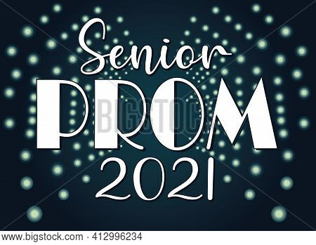 Senior Prom 2021 Background With Lights And Dance Floor