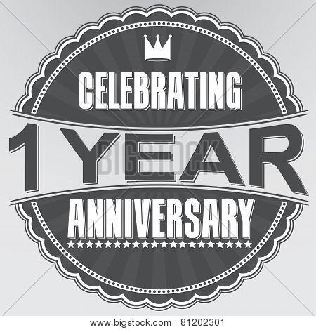 Celebrating 1 Years Anniversary Retro Label, Vector Illustration