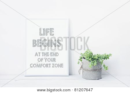 Motivational  Poster Life Begins At The End Of Your Comfort Zone.