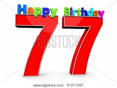 The Big Red Number 77 With Happy Birthday