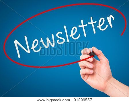 Man Hand writing Newsletter on visual screen.