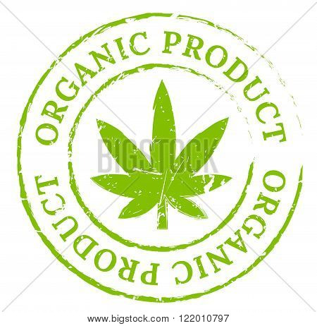 Green organic cannabis marijuana stamp. Cannabis product symbol disstressed natural rubber stamp on white background. Sign of fresh and natural pot smoker's pleasure.