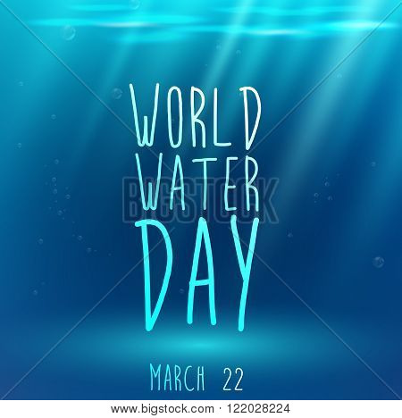 Illustration of Underwater blue background with text and water for world water day