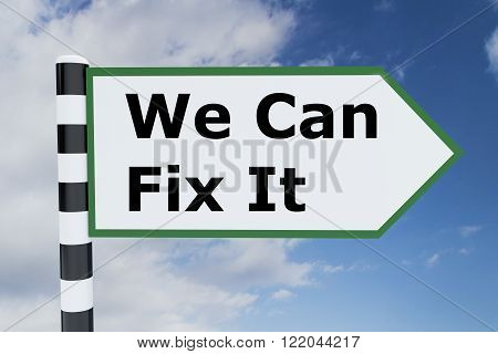 We Can Fix It Concept