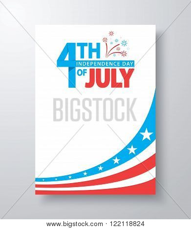 4th of July American Independence Day background. Cover design template layout in A4 size for brochure flyer poster banner. Vector illustration