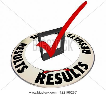 Results Good Desired Outcome Goal Check Box Mark 3d Word