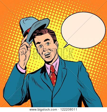 Hello welcomes the man raises his hat pop art retro style. Etiquette and politeness. The elegant gentleman. Retro man