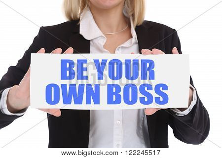 Self-employed self employed employment be your own boss business concept in office poster