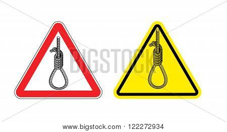 Warning Sign Attention Hangman. Hazard Yellow Sign The Death Penalty. Hangmans Noose On Red Triangle