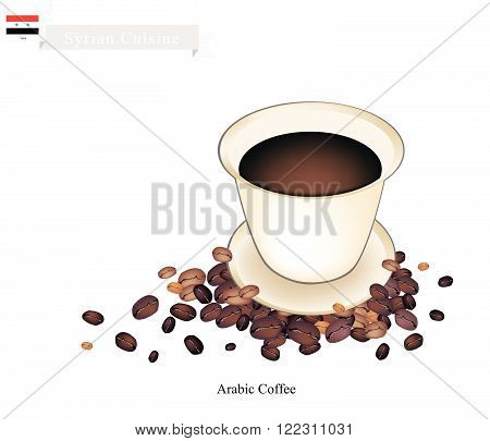 Syrian Cuisine Arabic Coffee or Coffee Brewed from Dark Roast Coffee Beans Spiced with Cardamom. One of The Popular Beverage in Syria. poster