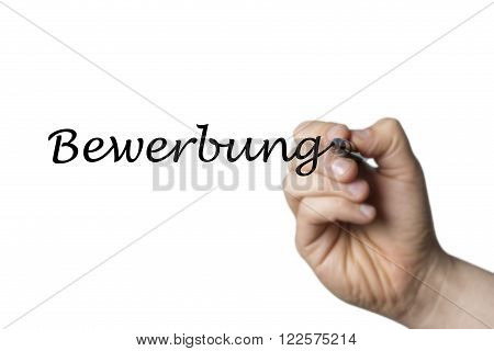 Bewerbung (German Job Application) written by a hand isolated on white background