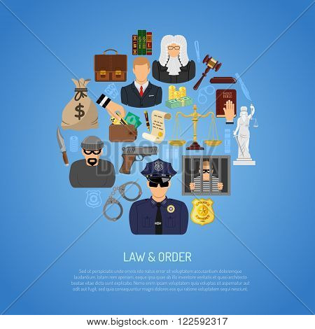 Law and Order Concept with Flat Icons for Poster, Web Site, Advertising like Thief, Policeman, Lawyer, Judge, Handcuffs, Scales, Money and Gun.