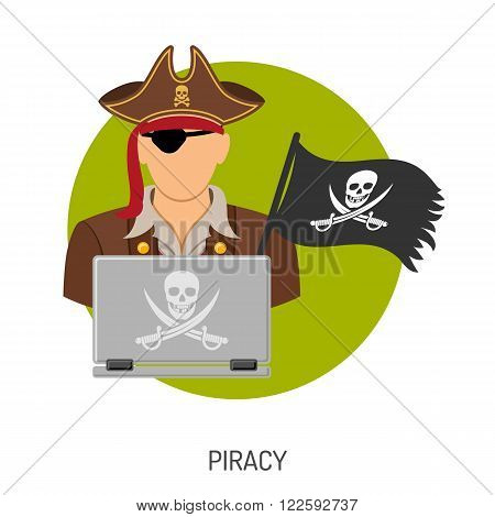 Piracy Vector Concept with Flat Icons for Flyer, Poster, Web Site, Advertising Like Pirate, Laptop and Flag.