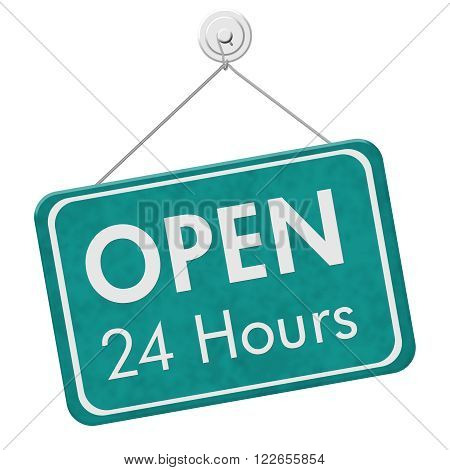Open 24 Hours Sign A teal hanging sign with text Open 24 Hours isolated over white