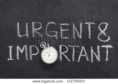 urgent and important phrase handwritten on chalkboard with vintage precise stopwatch used instead of O