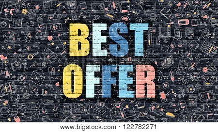 Best Offer - Multicolor Concept on Dark Brick Wall Background with Doodle Icons Around. Modern Illustration with Elements of Doodle Best Offer. Best Offer on Dark Wall. Best Offer.