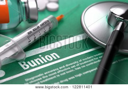Diagnosis - Bunion. Medical Concept on Green Background with Blurred Text and Composition of Pills, Syringe and Stethoscope. Selective Focus. 3D Render.